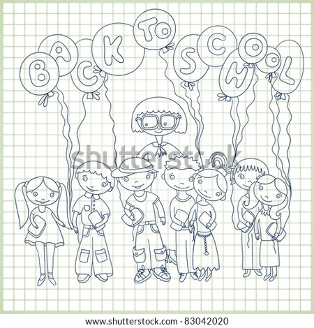 "Group of schoolchildren and  their teacher with balloons with text ""back to school"" on paper  in a cell background. Sketchy vector"
