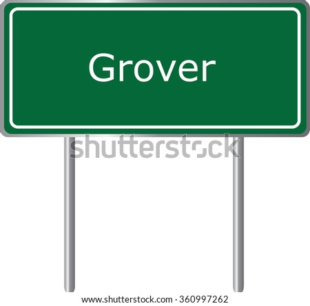 Grover , Colorado , road sign green vector illustration, road table, USA city - stock vector