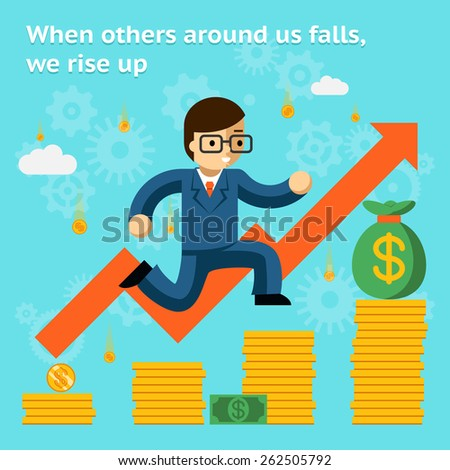 Growing business in financial crisis concept. Economy and money, coin and success. When others falls, we rise up. Vector illustration - stock vector