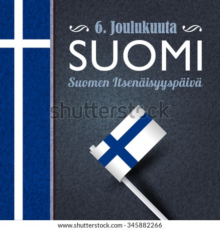 """Grunge Background and Republic of Finland National Celebration Greeting Card - English """"December 6th, Finland, Finnish Independence Day""""  - stock vector"""