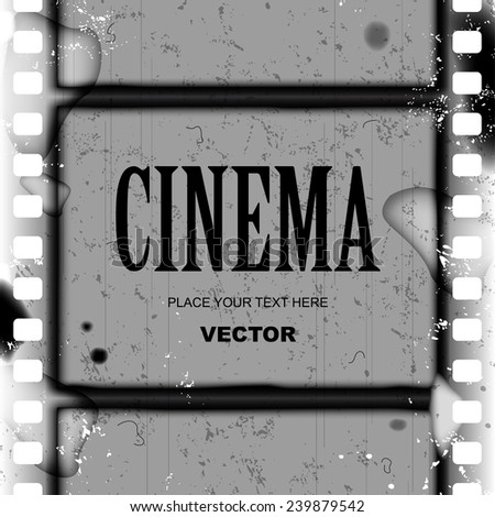 Grunge black and white frame and background with spoiled vintage film strip. Vector illustration - stock vector