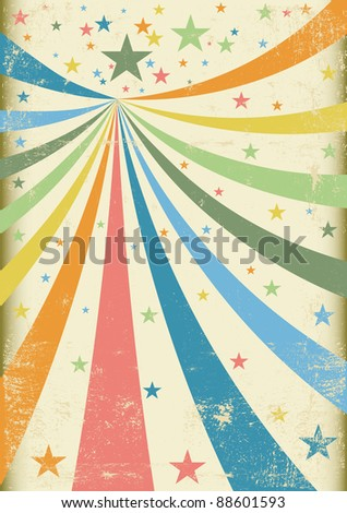 Grunge carnival A retro circus background for a poster - stock vector