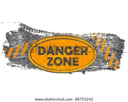 grunge danger zone banner - stock vector