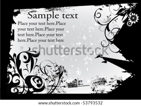 grunge decorative design with flowers and place for text