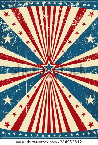 grunge patriotic poster. A grunge patriotic poster for you. - stock vector