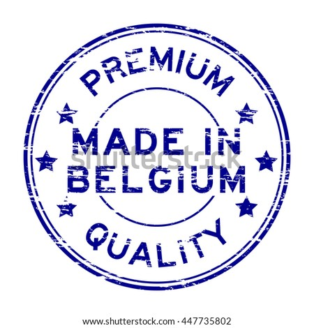Grunge premium quality and made in Belgium stamp