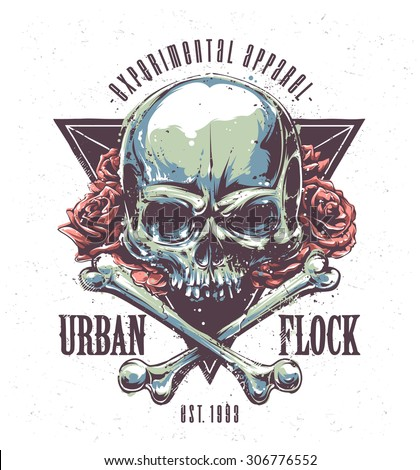 Grunge print with skull, bones, roses and typography. Vector art. - stock vector
