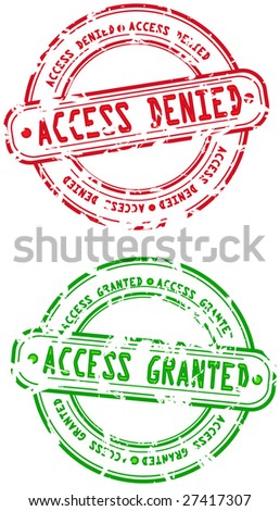 Grunge Rubber Stamp - Access Denied and Access Granted - vector illustrations - stock vector