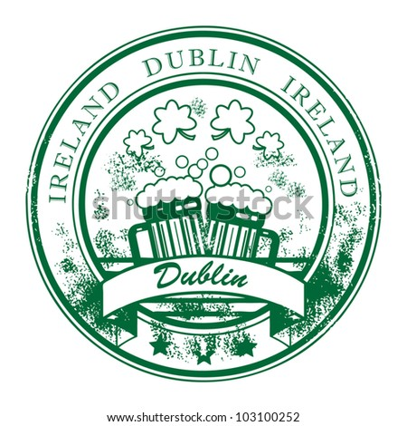 Grunge rubber stamp with beer mugs and the words Dublin, Ireland inside, vector illustration - stock vector
