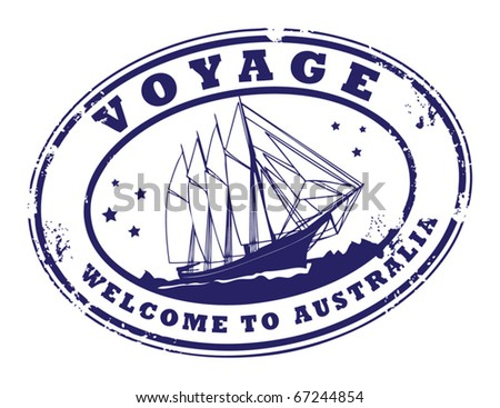 Grunge rubber stamp with sailing ship and the text Voyage - Welcome to Australia written inside the stamp, vector illustration - stock vector