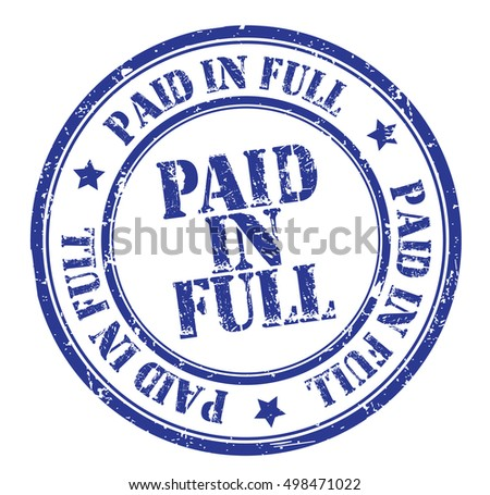 "grunge rubber stamp with text ""paid in full"" on white, vector illustration"