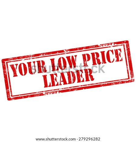 Grunge rubber stamp with text Your Low Price Leader,vector illustration - stock vector