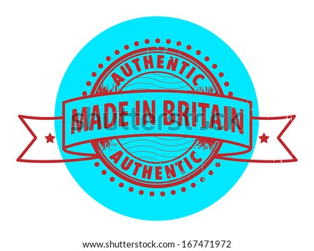 Grunge rubber stamp with the text Authentic, Made in Britain written inside the stamp, vector illustration - stock vector