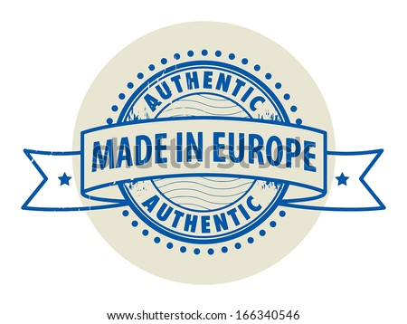Grunge rubber stamp with the text Authentic, Made in Europe written inside the stamp, vector illustration - stock vector