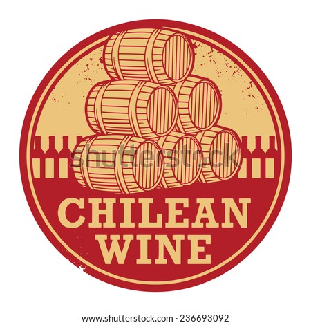 Grunge rubber stamp with words Chilean Wine, vector illustration