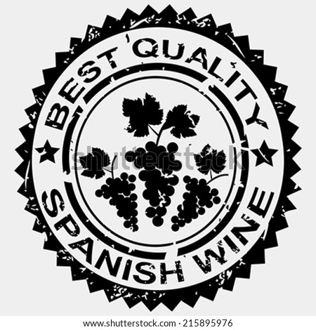 Grunge stamp, quality label for Spanish wine - stock vector