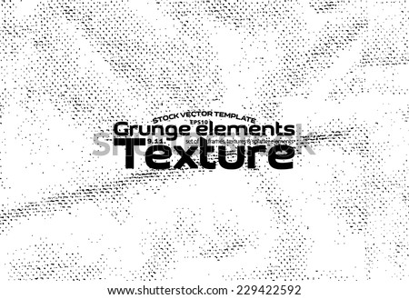 Grunge texture - stock vector template easy to use - stock vector