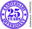 Grunge 25 years anniversary rubber stamp, vector illustration - stock vector