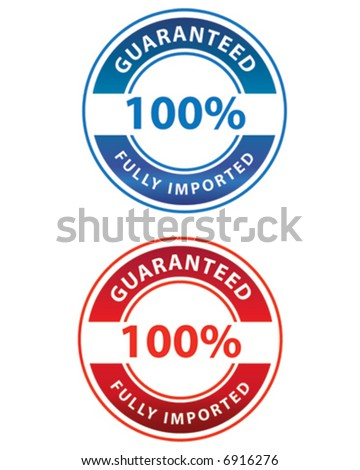 Guaranteed 100% Fully Imported Stamp - stock vector