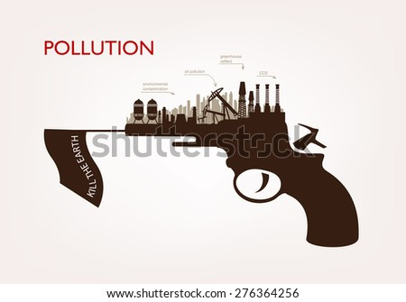gun with plants pollution. the concept of ecology - stock vector