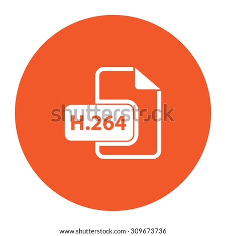 H264 video file extension. Flat white symbol in the orange circle. Vector illustration icon - stock vector