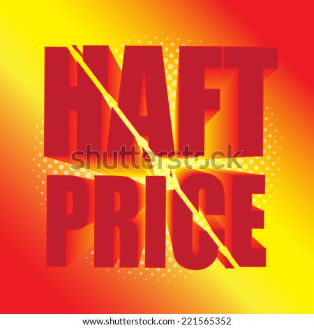 HAFT Price! wording in pop art style, vector format