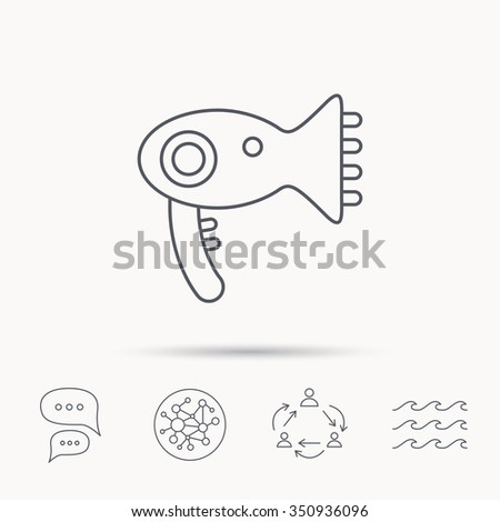 Hairdryer icon. Electronic blow dryer sign. Hairdresser equipment symbol. Global connect network, ocean wave and chat dialog icons. Teamwork symbol.