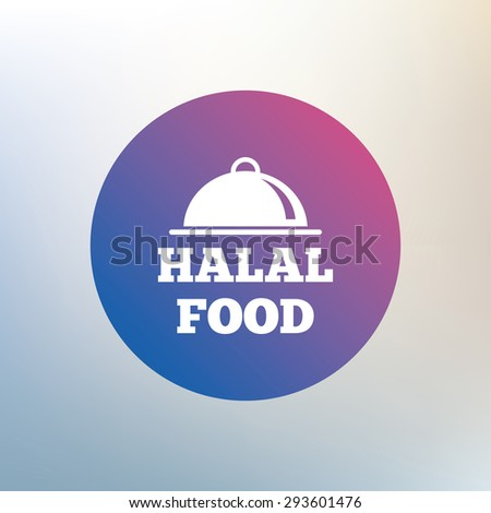 Halal food product sign icon. Natural muslims food symbol. Icon on blurred background. Vector - stock vector