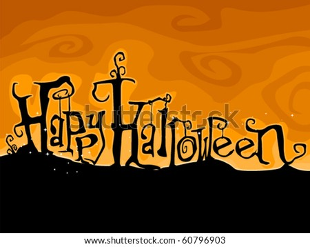 Halloween Greetings Written in Creepy Font  - Vector - stock vector
