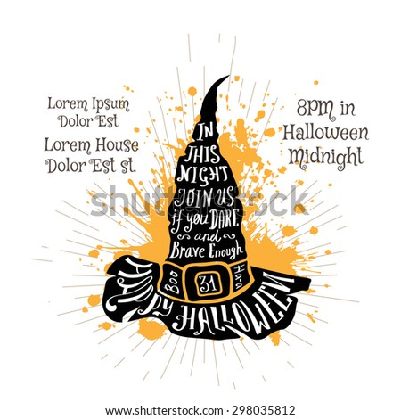 Halloween invitation banner with black shape of witch hat and calligraphic holiday wishes. Halloween retro hand lettering poster. - stock vector