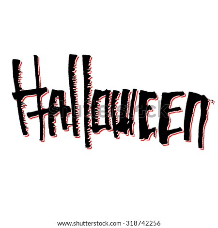 Halloween themed calligraphic hand written black ink lettering - stock vector