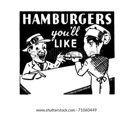 Hamburgers You'll Like - Retro Ad Art Banner - stock vector