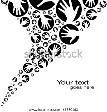 Hand circles design with copy space. - stock vector
