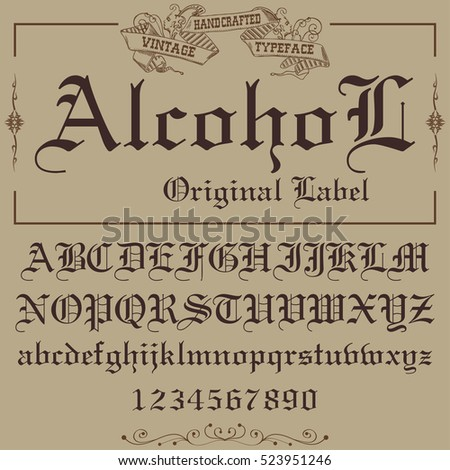 Hand crafted font for alcohol drinks label design, vector illustration, vector font, hand-drawn font, font illustration, label font, font, 2016 font, vintage font, gold font, handcrafted font.