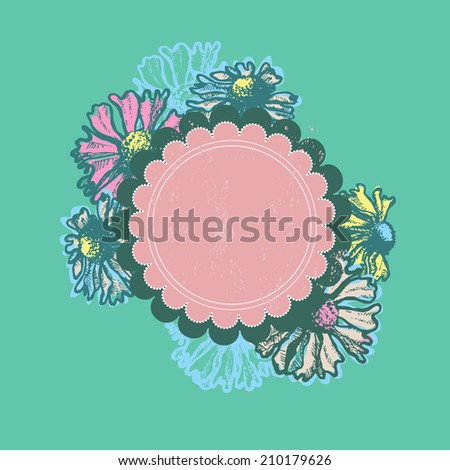 Hand dawn bright floral frame.  All objects are conveniently grouped  and are easily editable. - stock vector