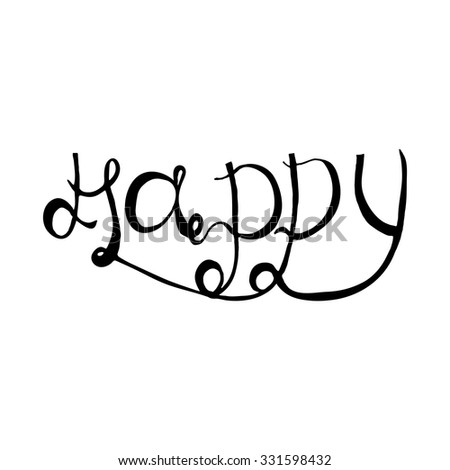 Hand Draw Lettering Happy For Posters Prints Cards Gift Packaging