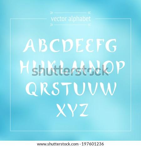 Hand drawn alphabet on abstract background. Vector lettering. Brush style. - stock vector