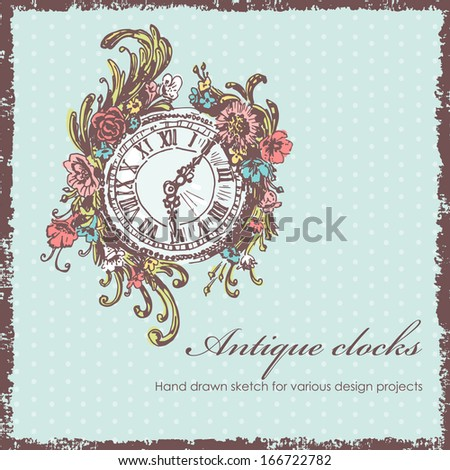 Hand drawn antique clocks sketch. Sketch, old background, text, shabby frame are located on separate layers and can be used separately or altogether - stock vector