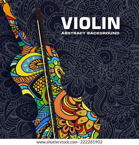 Hand drawn art abstract violin background of the ornament. Vector illustration concept - stock vector