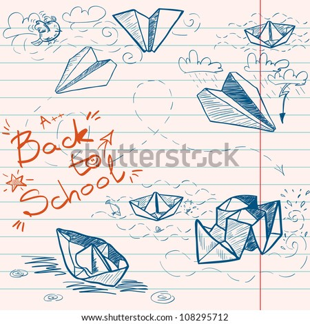 Hand drawn Back to School sketch on lined notebook paper. Notebook doodles with lettering, paper boats and paper planes. Vector Illustration. Background - stock vector