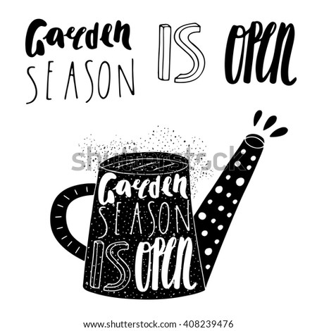Hand drawn black water can logo with lettering quotes.Garden season is open. Postcard, background with water can and grunge textures.