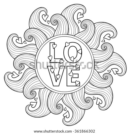 Hand drawn bohemia  floral frame for adult coloring pages, artistically ethnic ornamental patterned circle with romantic doodle elements for St. Valentine's day, zentangle love vector illustration. - stock vector