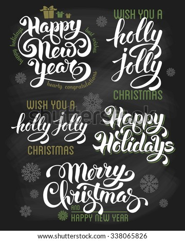 Hand drawn calligraphic lettering design set for winter holidays on chalkboard. Merry Christmas and Happy New Year. Vector illustration. - stock vector