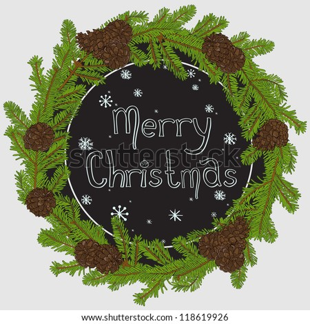 Hand drawn christmas round frame design with fir tree branches and pine cones. Chalkboard frame with snowflakes. Merry Christmas. Vector illustration. - stock vector