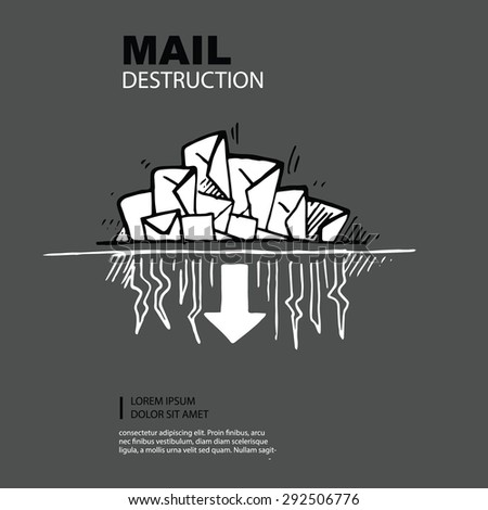 hand drawn concept picture of e-maills destruction. Isolate on dark background - stock vector
