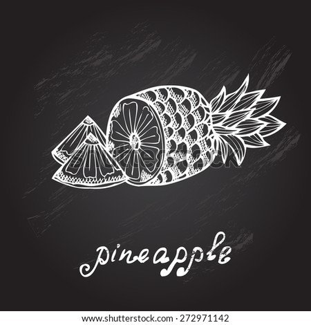 Hand drawn decorative pineapples, design elements. Can be used for cards, invitations, gift wrap, print, scrapbooking. Kitchen theme. Chalkboard background. Sketch - stock vector