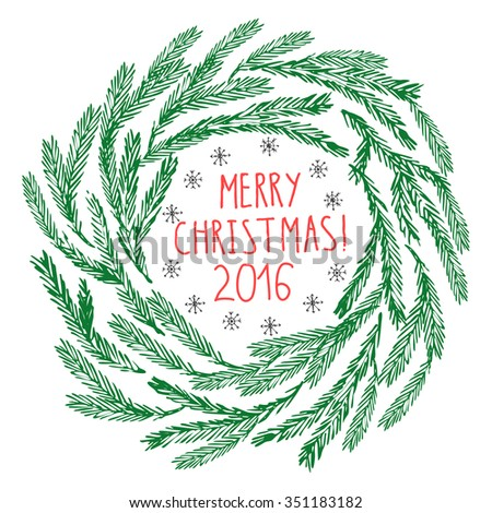 Hand drawn doodle vector illustration. Christmas line art drawing. Fir tree branches wreath in green with merry christmas lettering and snowflakes. Christmas and new year background. - stock vector