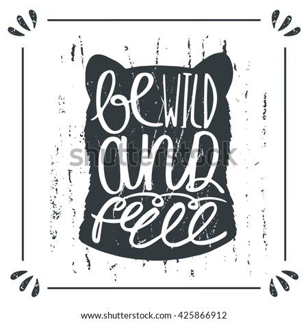 Hand drawn doodle wild bear silhouette with lettering quote be wild and free. Card, postcard, background with bear - stock vector