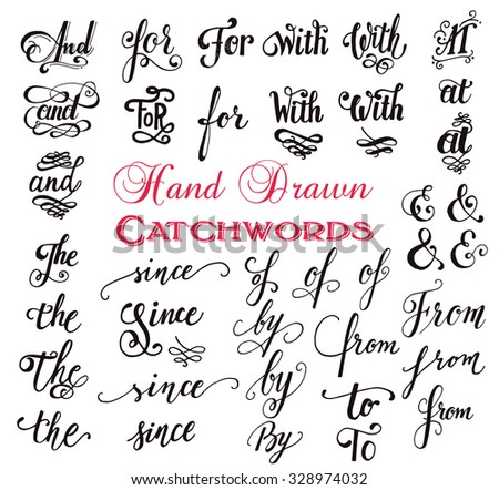 Hand drawn elegant ampersands and catchwords for your design. And, at, for, from, since, the, to. Decorative elements. Retro typography with swirls. Hand lettering. - stock vector