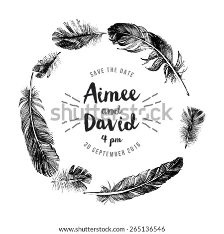 Hand drawn feathers wreath with save the date type design - stock vector